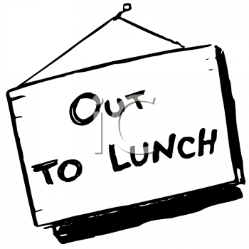 Royalty Free Clipart Image of an Out To Lunch Sign