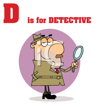 Royalty Free Clipart Image of D is for Detective