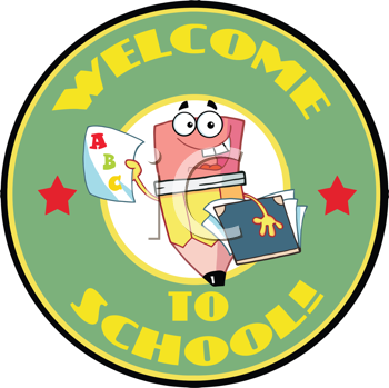 Royalty Free Clipart Image of a Welcome to School Badge With a Pencil