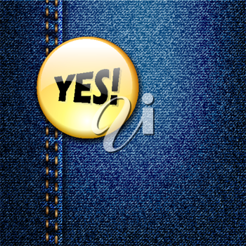 Bright Colorful Badge with word YES! on Denim Fabric Texture