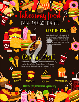Fast food restaurant meal poster with takeaway dishes frame. Burger, hamburger and hot dog sandwich, fries, donut and soda drink, chicken nuggets, ice cream, meat taco and burrito for fast food design