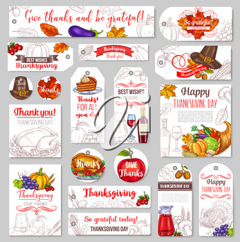 Thanksgiving Day tag, label or greeting card and banner for seasonal autumn holiday celebration. Vector sketch set design of pumpkin or corn and fruit harvest, turkey and pie for Thanksgiving dinner