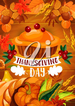 Thanksgiving pumpkin pie banner of autumn holiday. Fall harvest cornucopia with pumpkin and corn vegetable, apple fruit and cranberry, dessert pie on wooden background with autumn leaf, acorn, wheat