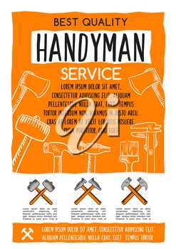 Handyman service poster for home repair or house renovation. Vector design of carpentry, plastering and woodwork work tools hammer, ruler or trowel and screwdriver, paint brush and grinder