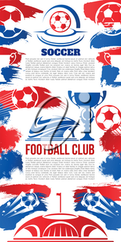 Soccer club or football sport team banner template. Vector soccer ball, victory champion cup award and winner goal stars on arena stadium for college league or football sport club design