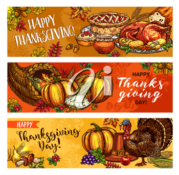 Thanksgiving Day greeting sketch banners of seasonal autumn cornucopia harvest, roasted turkey and fruit pie. Vector traditional pumpkin or corn food, maple leaf and oak acorn for Thanksgiving holiday