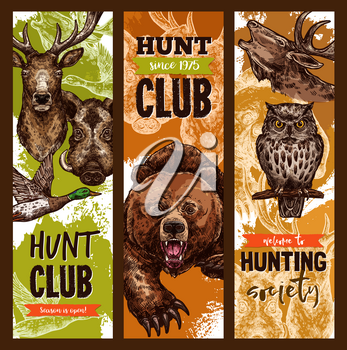 Hunt club or hunter open season sketch banners with wild animals. Vector design template for hunting on wild grizzly bear, owl or forest elk or deer, aper hog or boar and river duck