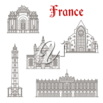 French travel landmark thin line icon set with popular tourist sight of France architecture. Paris Gate, Calais and Lille Cathedral, Calais Lighthouse and Nancy City Hall building linear symbol