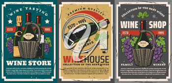 Wine shop or winery store vintage posters with vector bottles of wine and champagne alcohol drinks, grapes, vine and leaves, wicker handles and metal stand. Winemaking industry, vineyard fruit drink