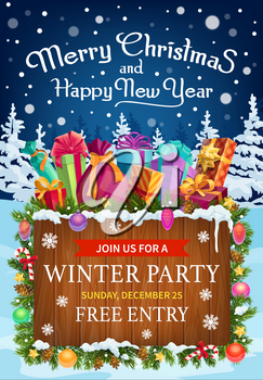 Christmas and New Year winter holidays party invitation poster. Vector Xmas gifts and presents, decorated with pine tree branches, balls and candies, ribbon bows, snowflake and star, pinecone and snow