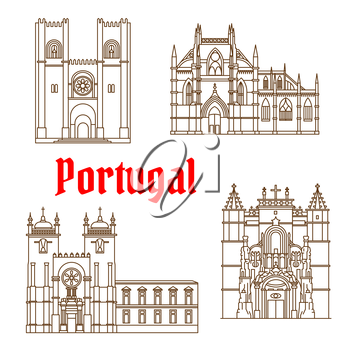 Portuguese travel landmarks of religious architecture thin line symbol with gothic Batalha Monastery, romanesque Porto Cathedral, catholic Patriarchal Cathedral of St. Mary Major in Lisbon and Monaste