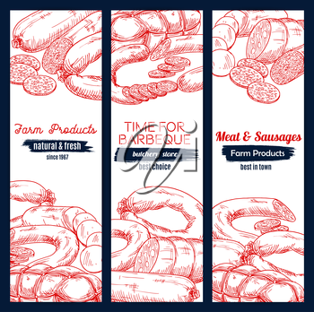 Meat barbecue and sausage delicatessen vector sketch banners with pepperoni or salami kielbasa, bbq wurst sausages, pork bacon and beef ham jamon. Design set for butchery store, butcher shop meaty pro