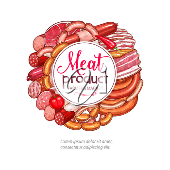 Meat delicatessen and butchery sausages poster of vector bacon or salami, pork lard or ham and smoked pepperoni. Farm market grill wurst and beef steak or choriso kielbasa and gourmet lyon sausage bun