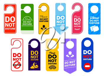 Do not disturb vector signs of hotel room door hanger tags, handle labels or knob cards with warning messages and prohibition symbols. Door hanger signs for motel, spa resort, office and clinic