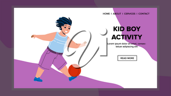 Kid Boy Activity On Kindergarten Playground Vector. Preteen Kid Boy Activity With Ball On Football Field. Character Child Playing Soccer With Team, Sport Game Flat Cartoon Illustration