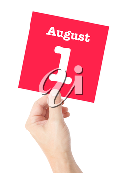 August 1 written on a card held by a hand