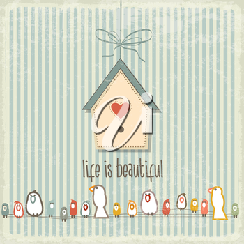 Retro illustration with happy  birds  and phrase Life is beautiful, vector format