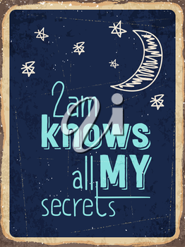 Retro metal sign  2am knows all my secrets., eps10 vector format