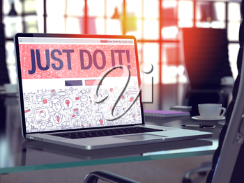 Just Do It Concept - Closeup on Landing Page of Laptop Screen in Modern Office Workplace. Toned Image with Selective Focus. 3D Render.