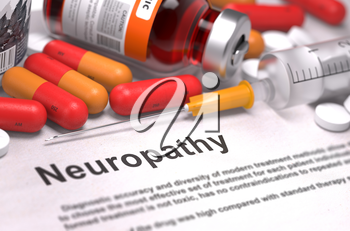Neuropathy - Printed Diagnosis with Red Pills, Injections and Syringe. Medical Concept with Selective Focus.
