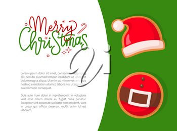 Merry Christmas greeting card with cookie of Santa hat and belt. Bright design illustrations with text and gingerbread of Claus part of costume vector