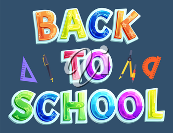 Back to school poster expecting school time for promotion and greeting. Cartoonish caption surrounded by supplies including ruler, pen and divider.