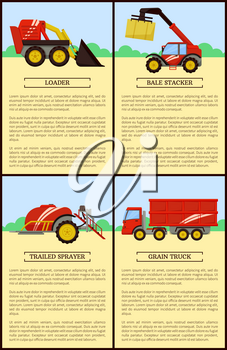 Loader and trailed sprayer posters. Baler bale stacker compression hay, dry grass and grain truck with trailer and harvest. Harvester machine vector