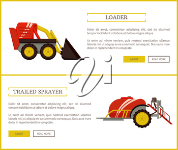 Loader and trailed sprayer with reservoir for liquid. Machinery for farming agriculture, set of posters with text. Farm mechanisms and devices vector