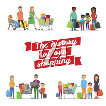 The history of our family shopping vector poster. Icons of smiling family members with purchases in packages and trolleys. Process of buying goods and returning home with fine mood and packs