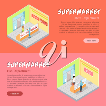 Supermarket meat and fish departments isometric projection banners. Customers buying goods in grocery store vector illustrations. Daily products shopping horizontal concepts for mall landing page