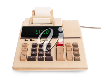 Old calculator showing a text on display - yield