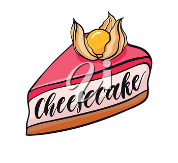 Decorative hand drawn cheesecake with physalis. Sweet desert doodle vector illustration