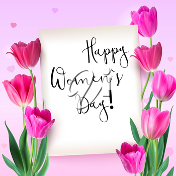 Greeting card with tulips around the sheet of paper with text on pink background. Realistic flowers tulips with petals and leaves, festive composition. Template for your creativity.