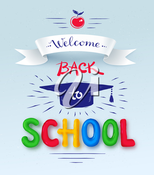 Welcome Back to School poster with plasticine letters, mortarboard cap and ribbon banner.