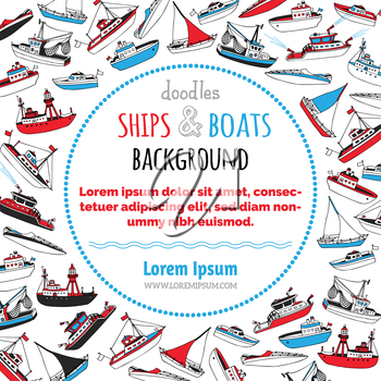 Lightship, fireboat, fishing trawler, speedboat, sailboat and motorboat. Hand-drawn cartoon marine vessels. There is place for your text in the center.