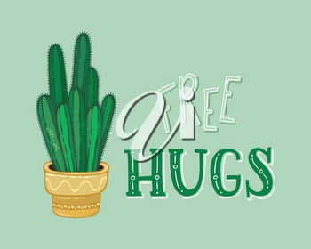 Vector card template. Cartoon cactus with spines in flower pot on green background. Hand-drawn lettering. Good for greeting cards or posters, etc.