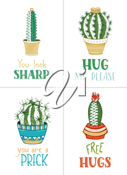 Cactus and succulent plants in flower pots on white background. Hand-written lettering. You look sharp. Hug me please. You are a prick. Free hugs.