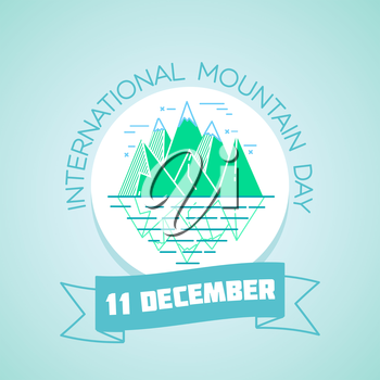 Calendar for each day on december 11. Greeting card. Holiday -   international mountain day. Icon in the linear style