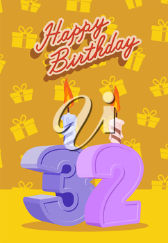 Happy birthday card with 32 th birthday. Vector illustration