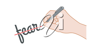 Hand with a pen crossed out the word fear. Hand drawn style illustration