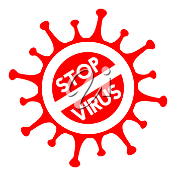 Stop virus sign. Coronavirus pandemic restriction. Information warning sign about quarantine measures in public places. Vector illustration