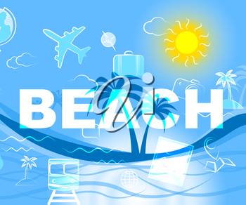 Beach Vacation Meaning Seaside Beaches And Coast