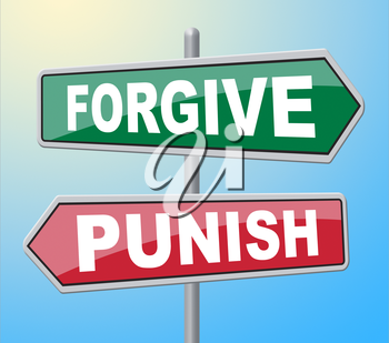 Forgive Punish Signs Representing Let Off And Crime