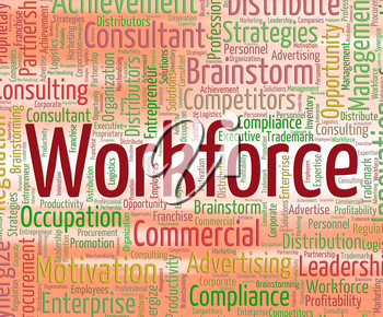Workforce Word Showing Human Resources And Employees