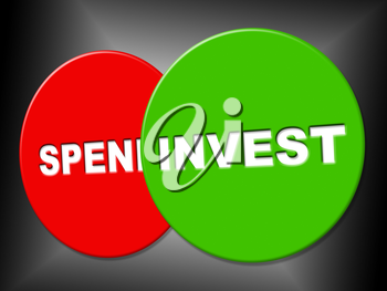 Invest Sign Representing Return On Investment And Investments Invests