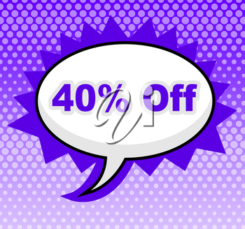 Forty Percent Off Showing Promotion Message And Sales