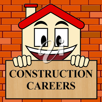 Construction Careers Showing Building Occupation 3d Illustration