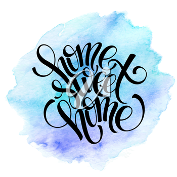 Home sweet home, hand drawn inspiration lettering quote. EPS 10