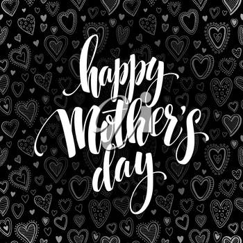 Happy Mothers Day chalkboard greeting. Calligraphy and lettering design. Vector illustration EPS10
