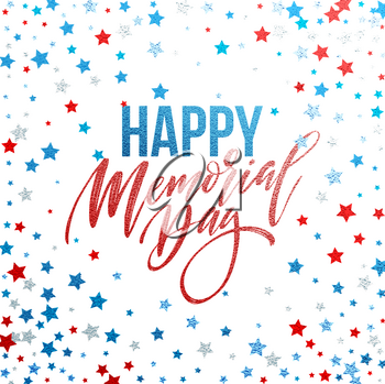 Happy Memorial Day card. National american holiday. Festive poster or banner with hand lettering. Vector illustration EPS10